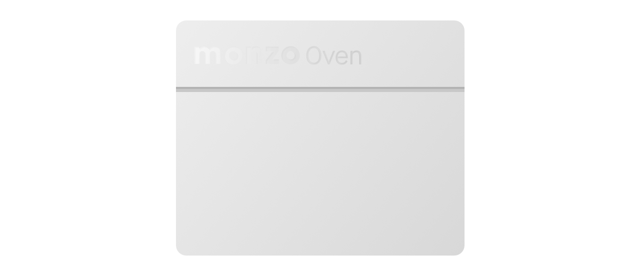 Our fake Monzo Oven design challenge